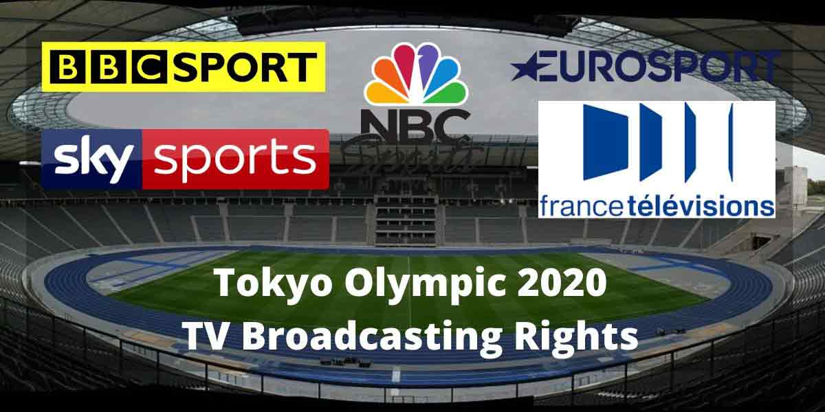 Tokyo Olympic 2020 TV Broadcasting Rights