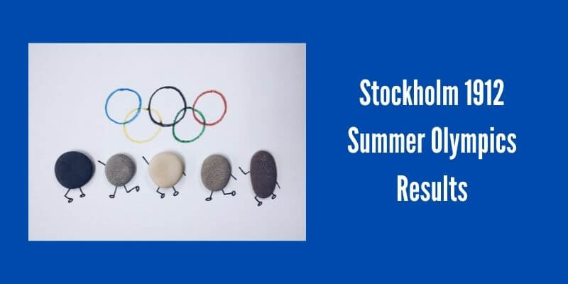 Stockholm 1912 Summer Olympics Results
