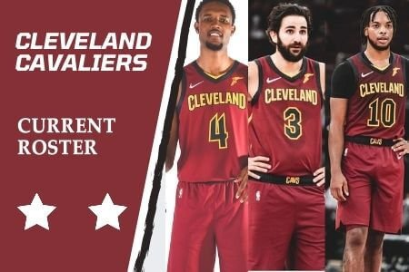 Cleveland Cavaliers Current Roster