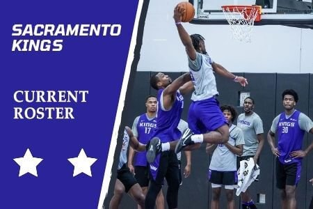 Sacramento Kings Current Roster